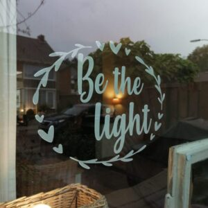 Raamsticker | Be the light