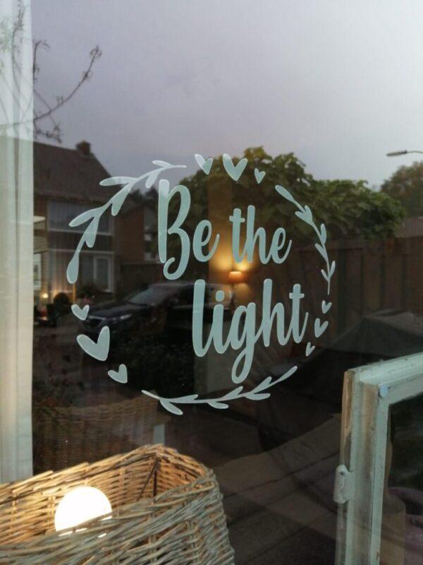 Raamsticker | Be the light
