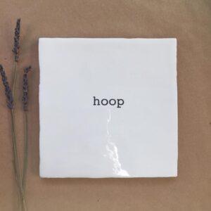 Tegeltje | Hoop